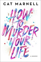 'How to Murder Your Life' falls flat